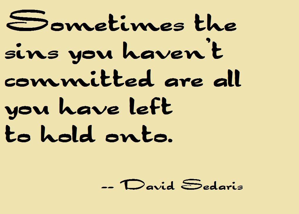 David Sedaris Quote Words Quotes David Sedaris Quotes