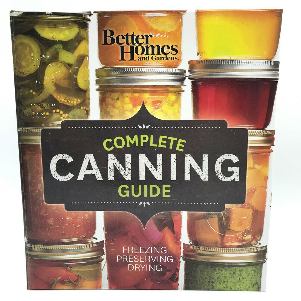 d0af537d1f89f716a3568eea4ad3af9f - Better Homes And Gardens Complete Canning Guide Freezing Preserving Drying