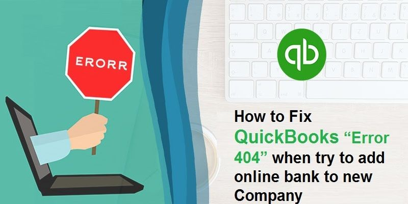 QuickBooks Error 404 solution