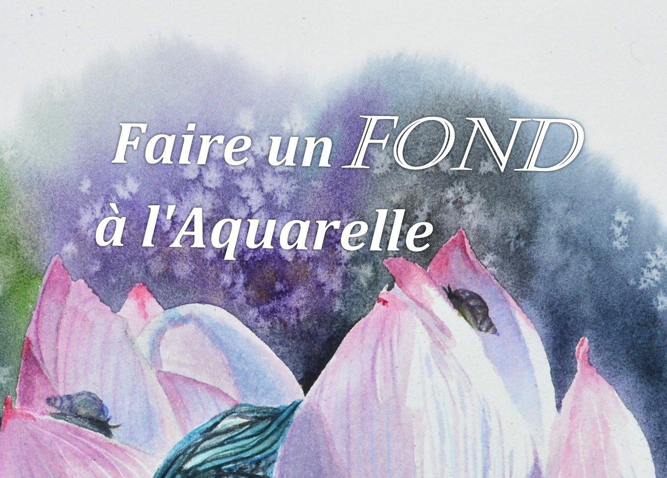 Peindre Un Fond A L Aquarelle Debutants Aquarelle Conseils