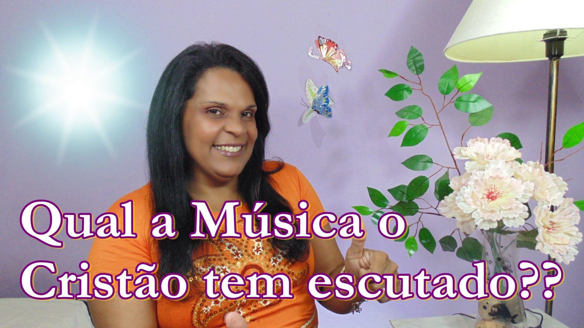 Carla Santana - Qual a música o cristão tem escutado