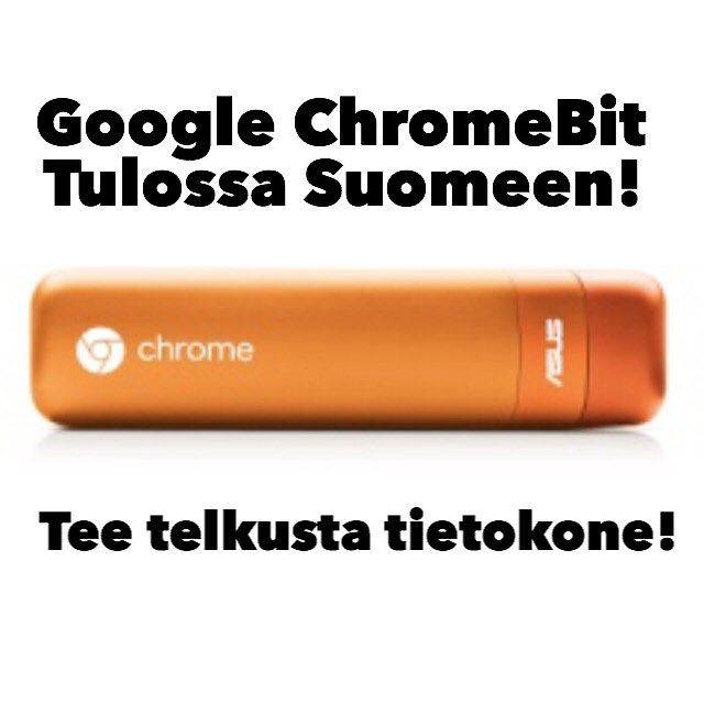 Kyllä! Huhumylly jauhaa tietoa että 85$ maksava ChromeOS tietokone tulee tikkumuodossa pian myös Suomen markkinoille! This is good news! This will change things! Bye bye PC! #potkukelkkacom #chromebit