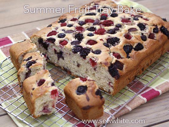 Sew White summer fruit cake tray bake summer fruit recipes Sew