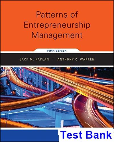 Patterns of entrepreneurship management 5th edition kaplan test patterns of entrepreneurship management 5th edition kaplan test bank test bank solutions manual fandeluxe Image collections