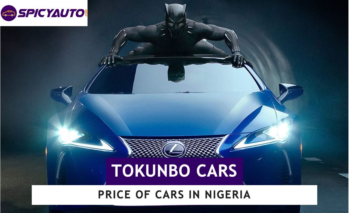 Price of Tokunbo Cars for sale in Nigeria (Top 17 brands