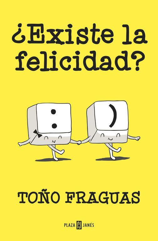 En un mundo en el que nos bombardean con la receta para ser feliz, Toño Fraguas desmonta con humor, ironía y la dosis justa de erudición, los tópicos contemporáneos en torno a la felicidad, y demuestra que el camino para alcanzarla, si es que existe, es personal e intransferible. http://www.todoliteratura.es/noticia/9113/pensamiento/el-periodista-tono-fraguas-publica-su-libro-existe-la-felicidad.html http://rabel.jcyl.es/cgi-bin/abnetopac?SUBC=BPSO&ACC=DOSEARCH&xsqf99=1812353+