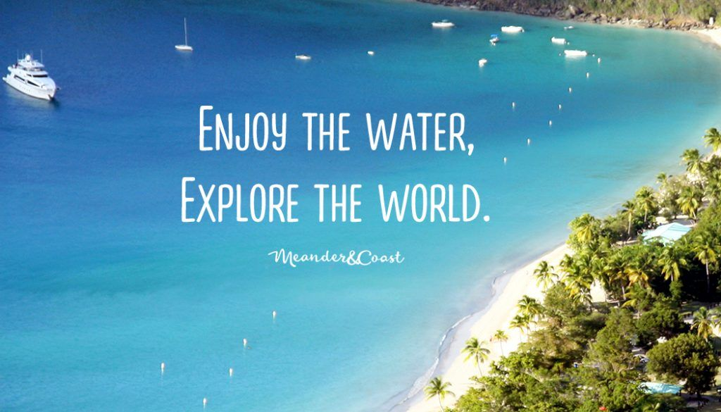 Meander & Coast - A travel blog focused on enjoying the water and traveling with teens.