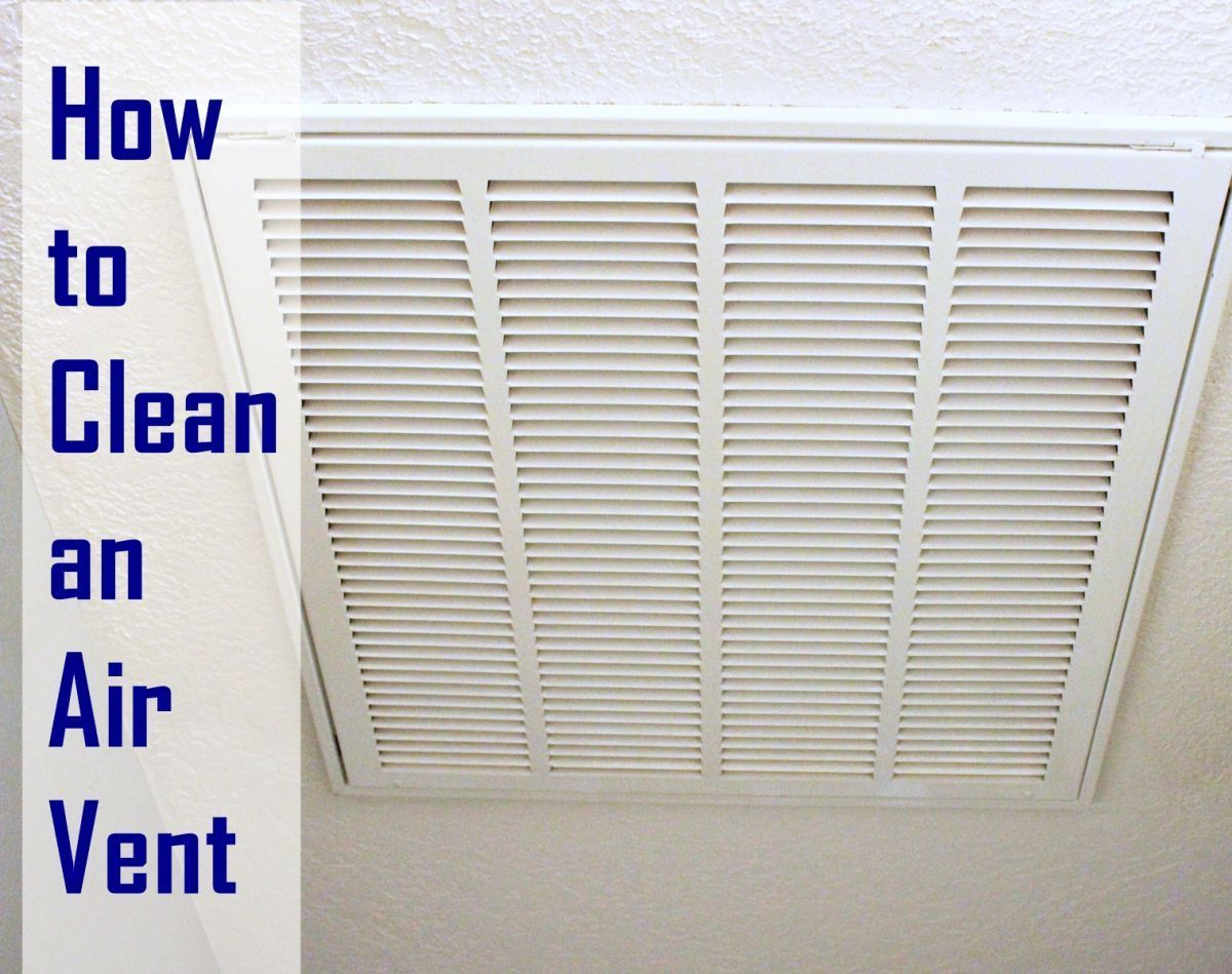 How To Clean An Air Vent In Your Home Cleaning Air Vents House Cleaning Tips Air Vent