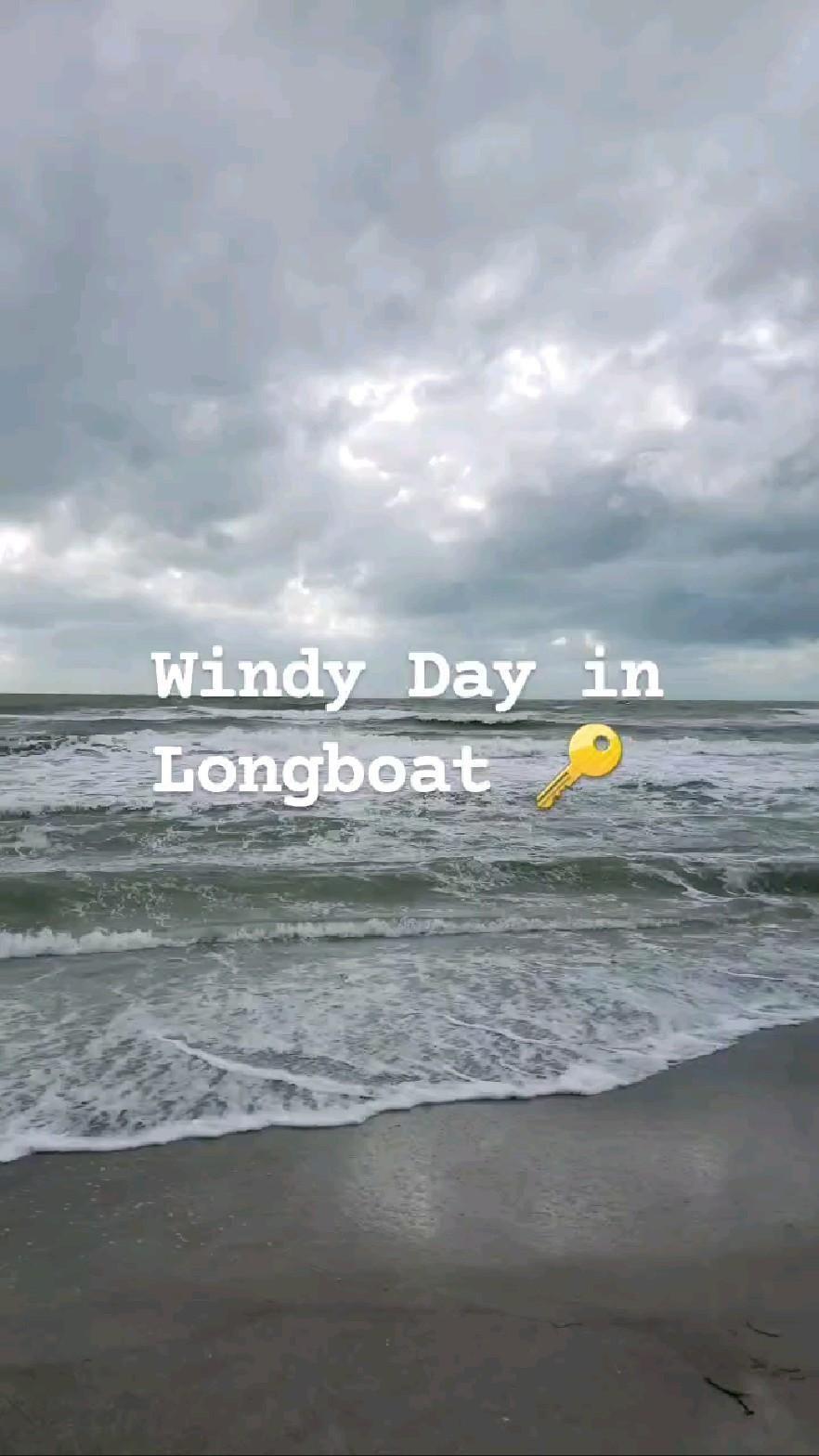 windy day #longboatkey