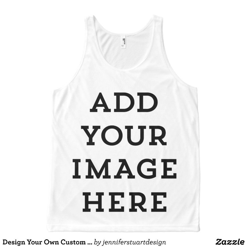 8602d3f49a Design Your Own Custom Personalized All-Over Print Tank Top Tank Tops