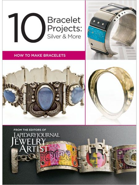 10 Bracelet Projects: Silver & More (eBook) - Interweave