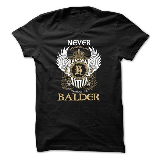 BALDER Never Underestimate - #hoodie refashion #victoria secret sweatshirt. TRY => https://www.sunfrog.com/Names/BALDER-Never-Underestimate-blykxpergt.html?68278