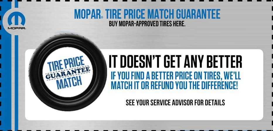 Price Match Guarantee On Tires Contact Us For Details Www Klementcjd Com Chrysler Dodge Jeep Price Match Best Tyres