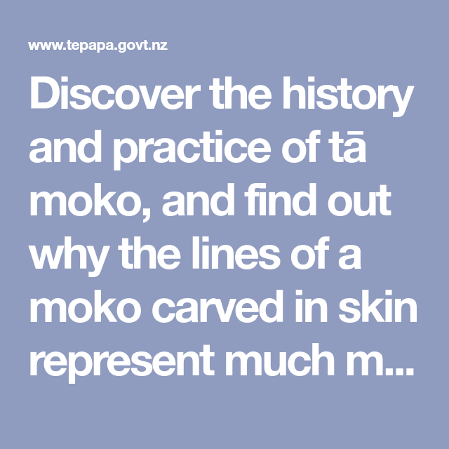 Māori Tattoos History Practice And Meanings: Discover The History And Practice Of Tā Moko, And Find Out