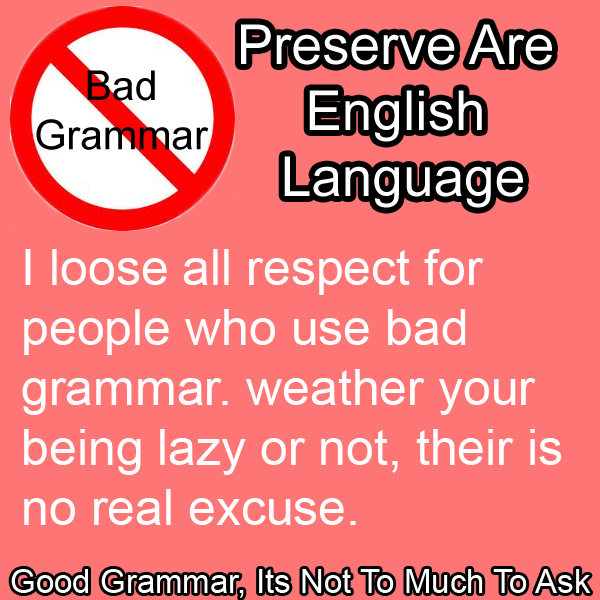 How can I improve my horrible English grammar?