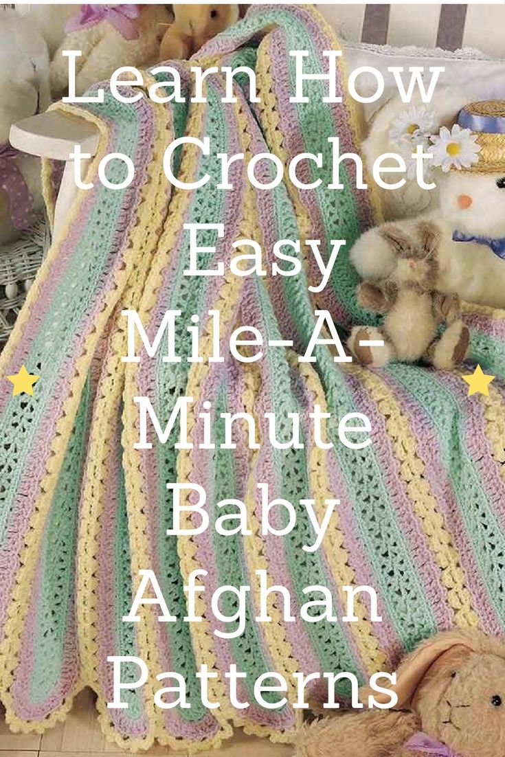Learn How to Crochet Easy Mile-A-Minute Baby Afghans