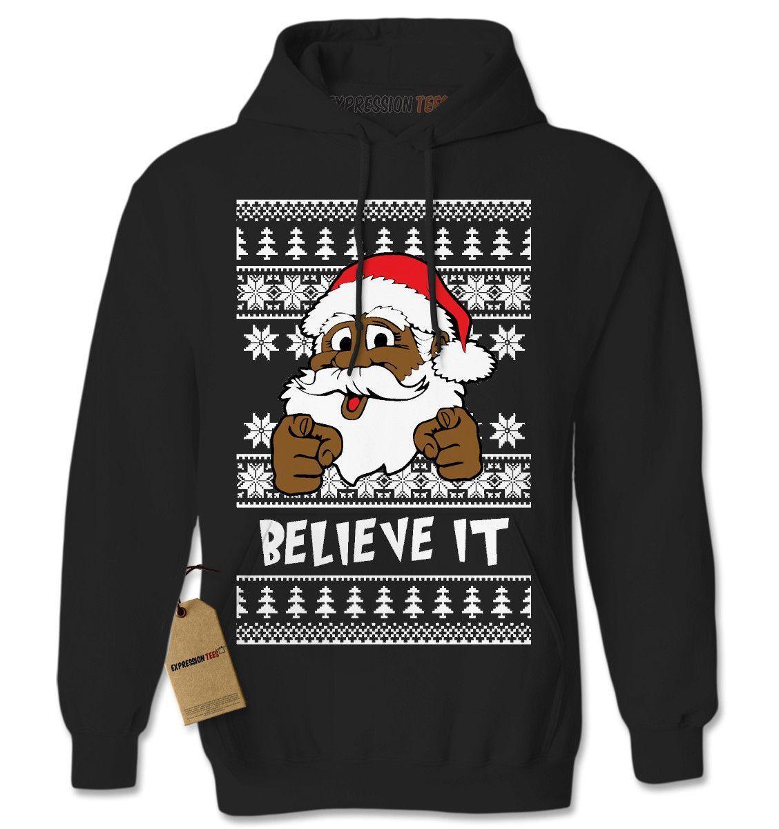 Believe It! Black Santa Clause Ugly Christmas Adult Hoodie ...