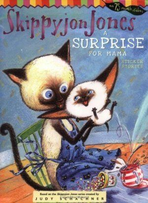 Skippyjon Jones A Surprise For Mama Skippyjon Jones Animal