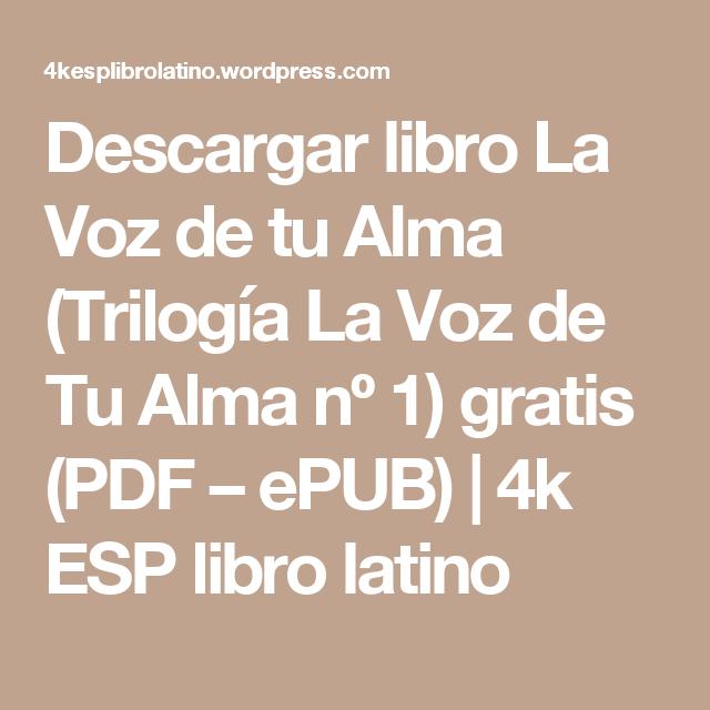2e54010807 Descargar libro La Voz de tu Alma (Trilogía La Voz de Tu Alma nº 1) gratis  (PDF – ePUB)