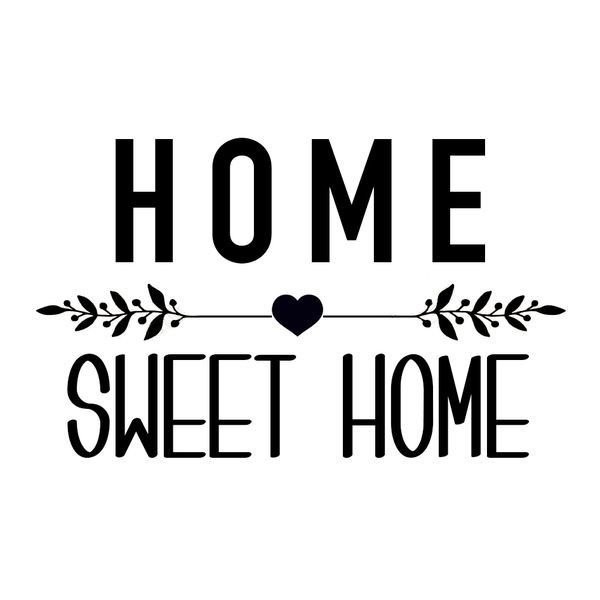home sweet home text poster cricut design silhouette portrait silhouette cameo silhouette