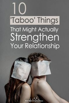10 Taboo Things That Might Actually Strengthen You