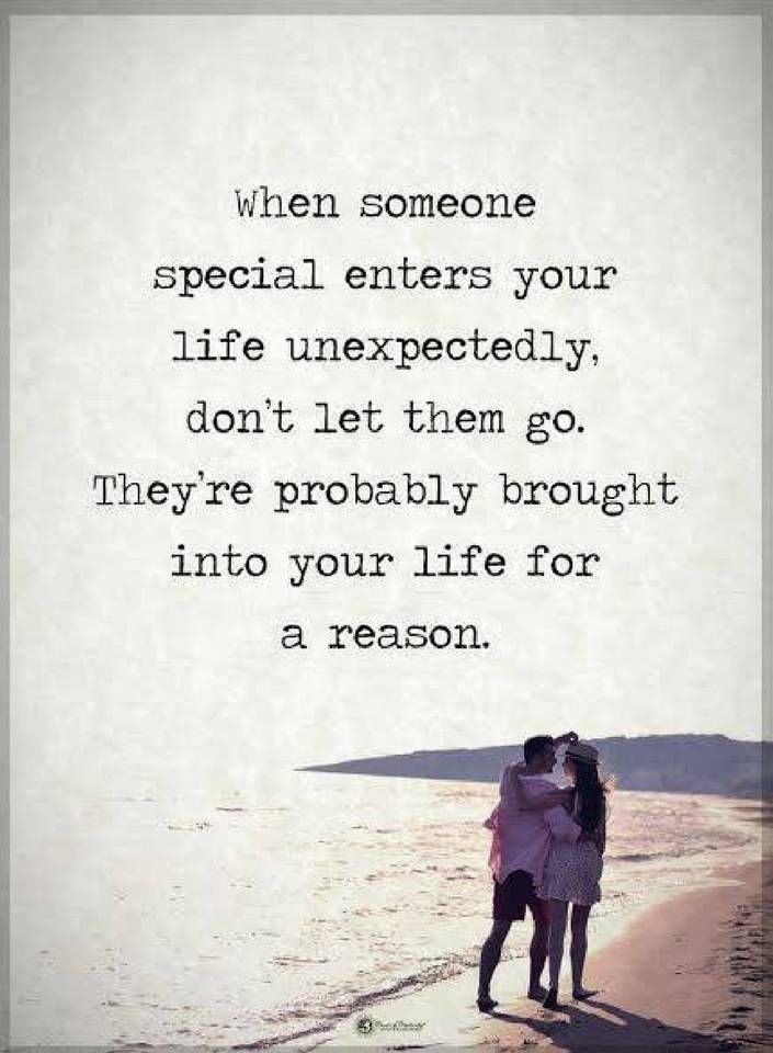 Relationship Quotes When Someone Special Enters Your Life