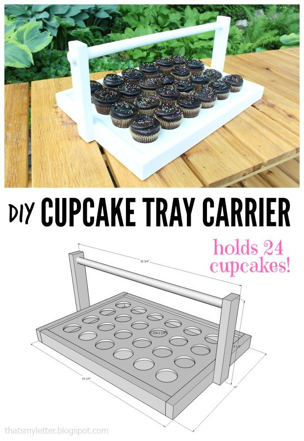 That 39 s my letter diy cupcake tray carrier with free plans for Cupcake stand plans