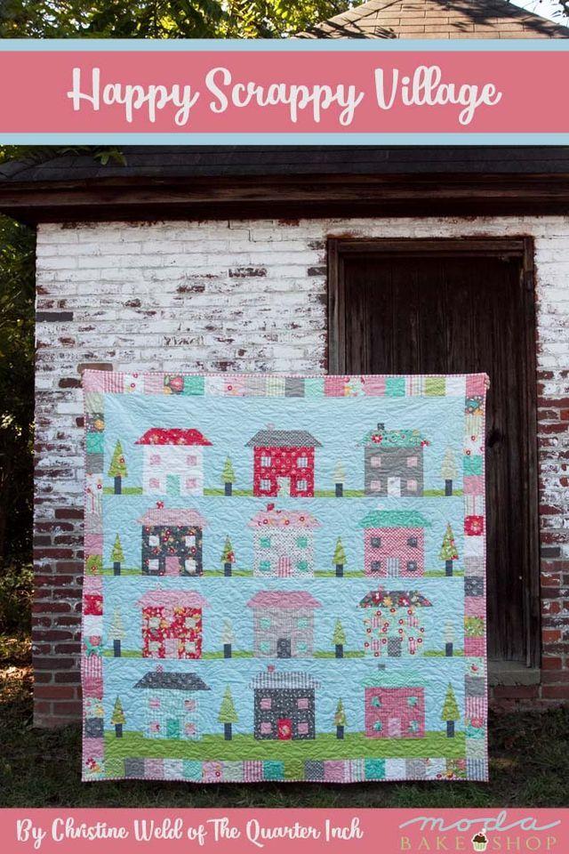 Happy Scrappy Village Quilt Moda Bake Shop Quilts Pinterest