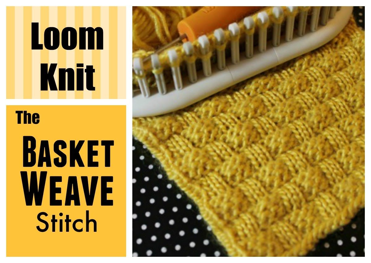 LOOM KNITTING STITCHES : Basket Weave Stitch on a Loom | Loom ...