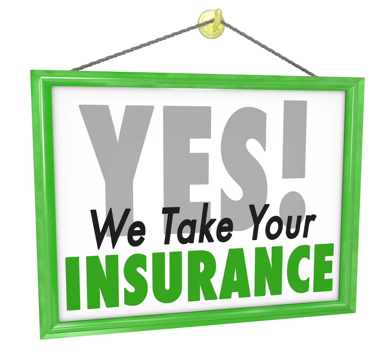 Yes We Direct Bill Your Insurance Ask Us If Your Insurance Is
