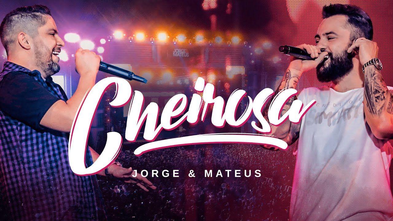 Jorge Mateus Cheirosa Video Oficial Em 2020 Com Imagens