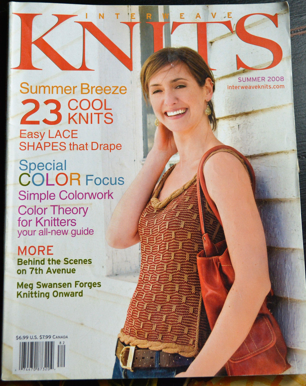 83c49723db Interweave Knits Summer 2008 Magazine, Interweave Magazine, Knitting  Magazine, Knitting Patterns.