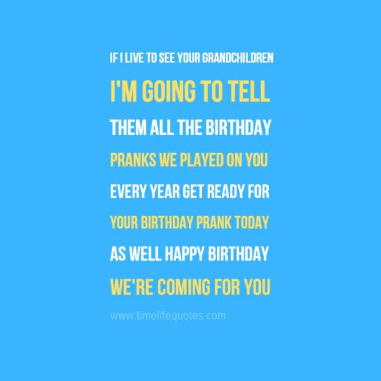 Funny Happy Birthday Quotes For Mom Birthday Prank