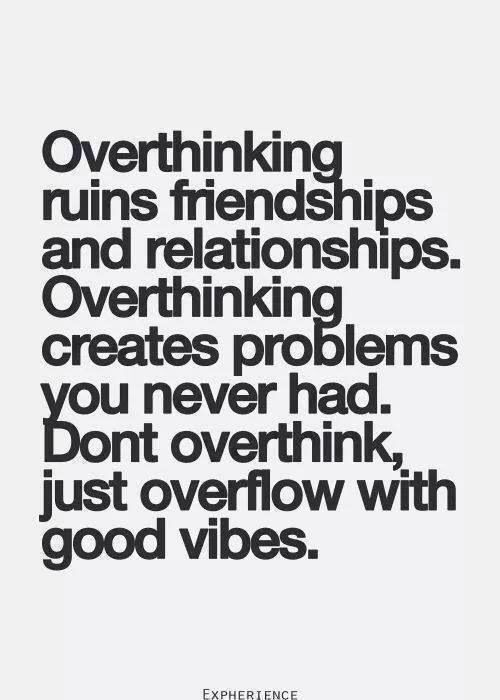 Relationship Overthink How A To Not