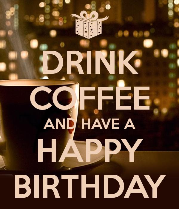 Кофейные поздравления с днем рождения