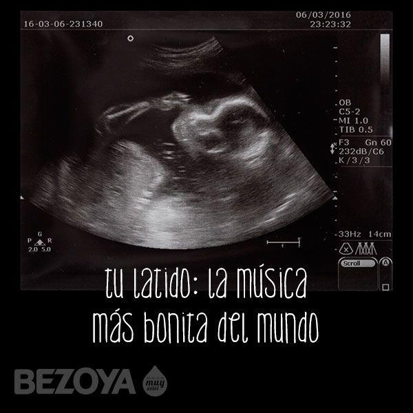 Tu Latido La Musica Mas Bonita Del Mundo Frases Para Embarazadas Frases Para Bebes Imagenes De Embarazo