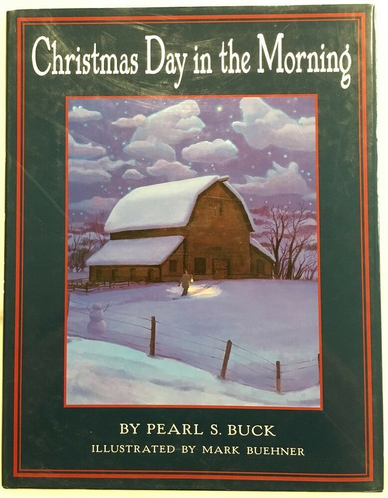Christmas Day in the Morning by Pearl S. Buck (2002, Hardcover w/ Dust Jacket) | Pearl buck ...