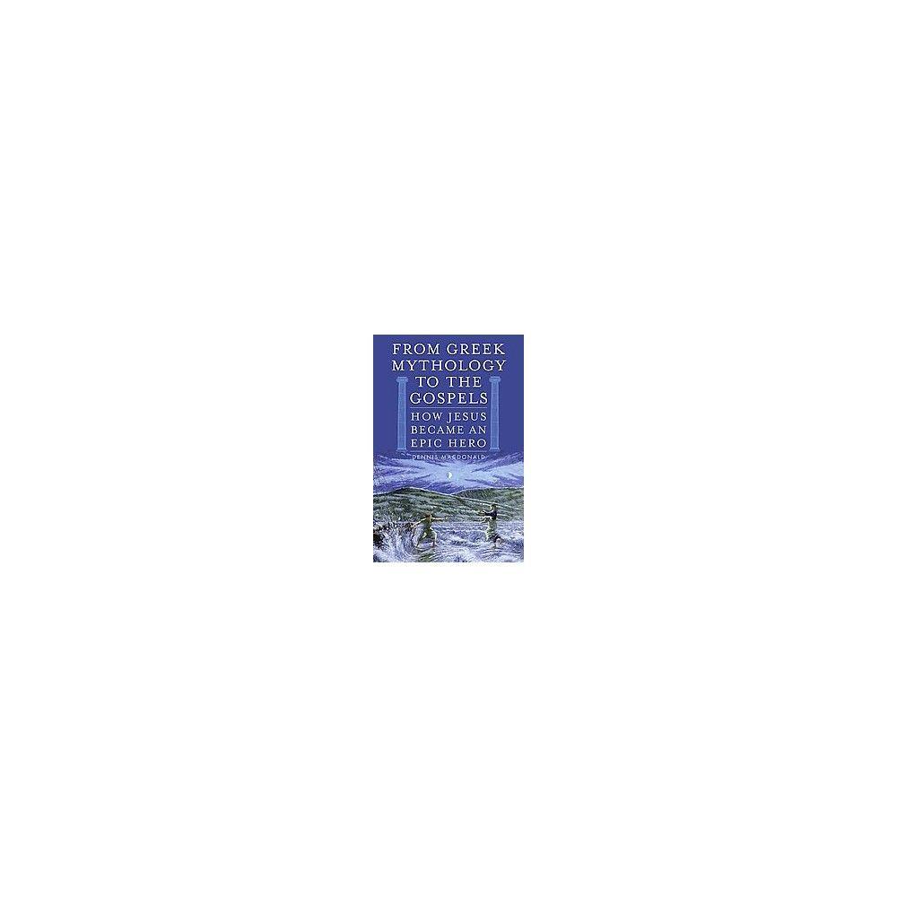 Mythologizing Jesus (Hardcover)