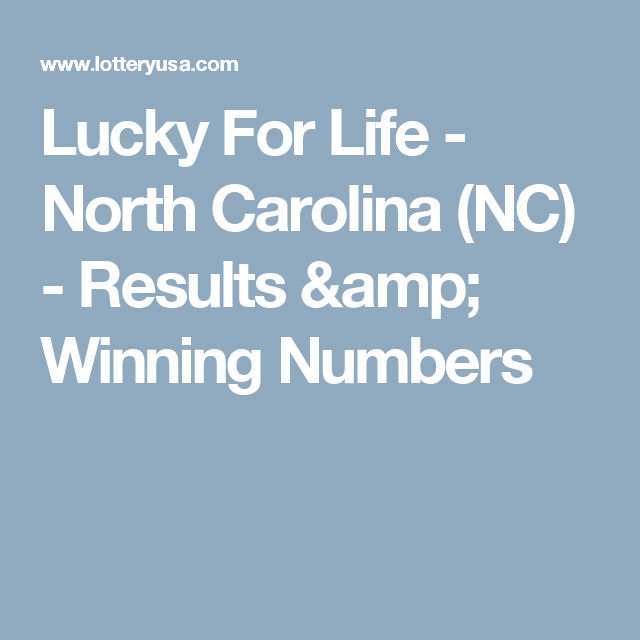 Lucky For Life - North Carolina (NC) - Results & Winning
