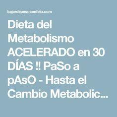 No necesito pasar esto mucho tiempo en Metabolismo Y usted