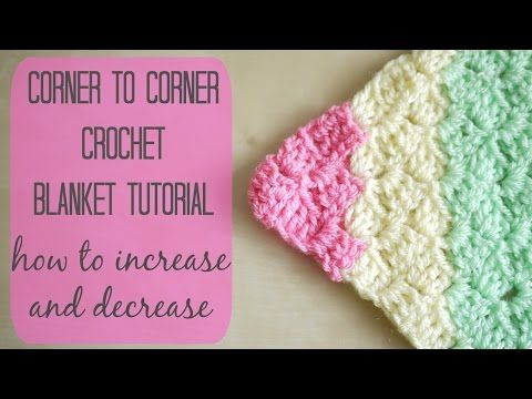 CROCHET: How to crochet the corner to corner \'C2C\' blanket | Bella ...