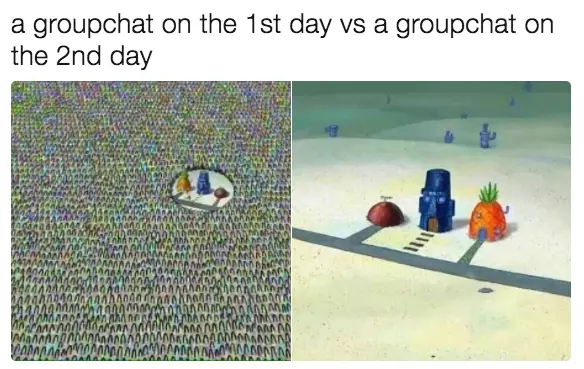 21 Memes To Send To Your Group Chat Immediately Funny Group Chat Names Group Chat Meme Stupid Memes
