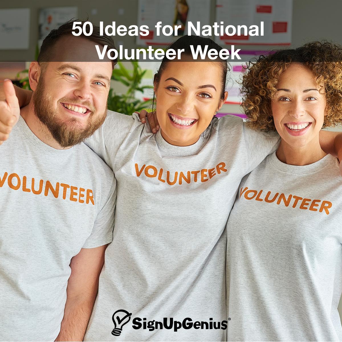 50 Ideas For National Volunteer Week Get Community