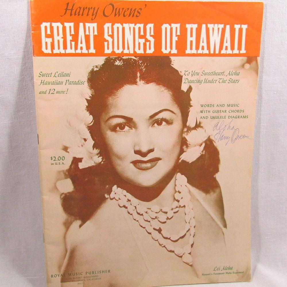 Songs of Hawaii Book HarryOwens Great Autographed 1964