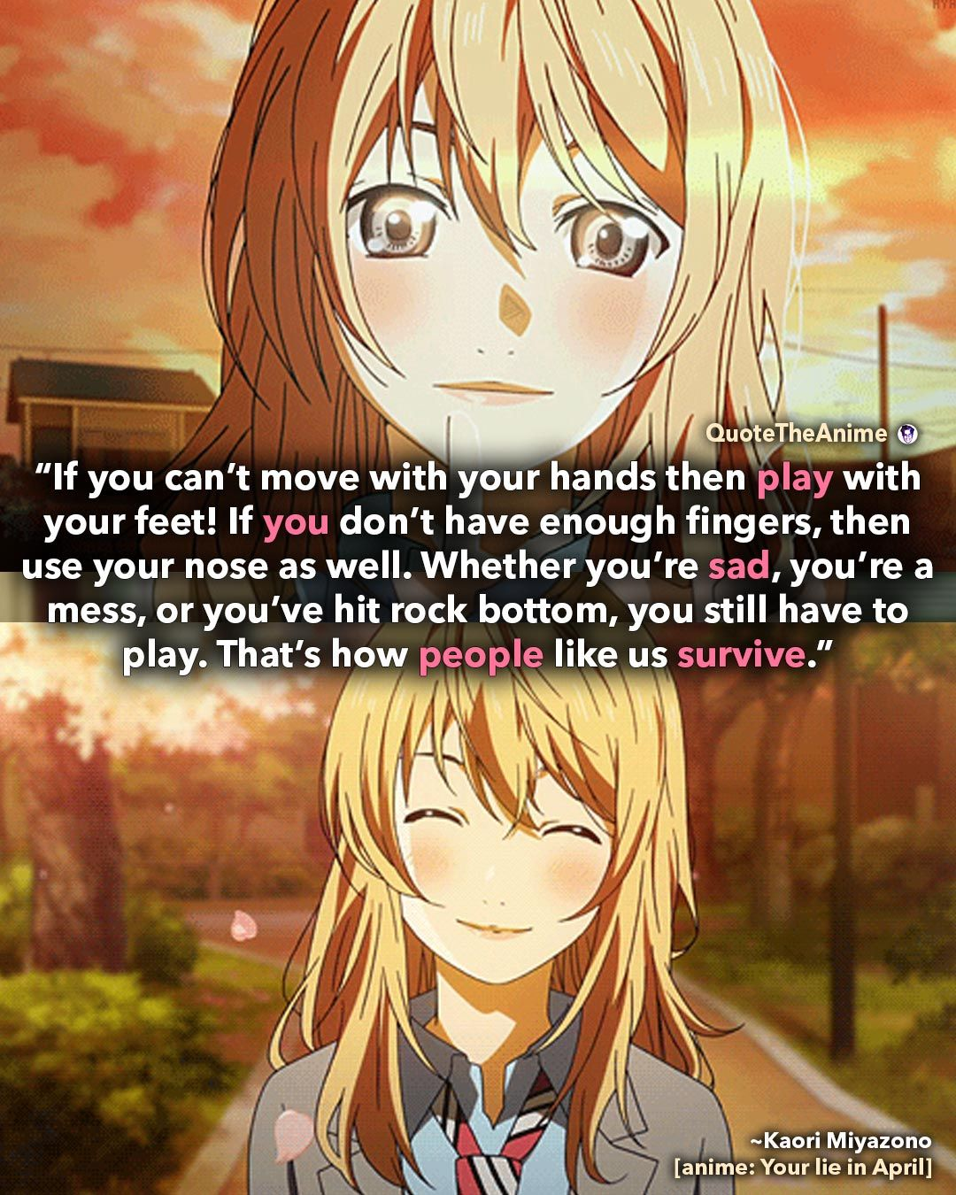 8+ Your lie in April Quotes that make you CRY (Images)  QTA