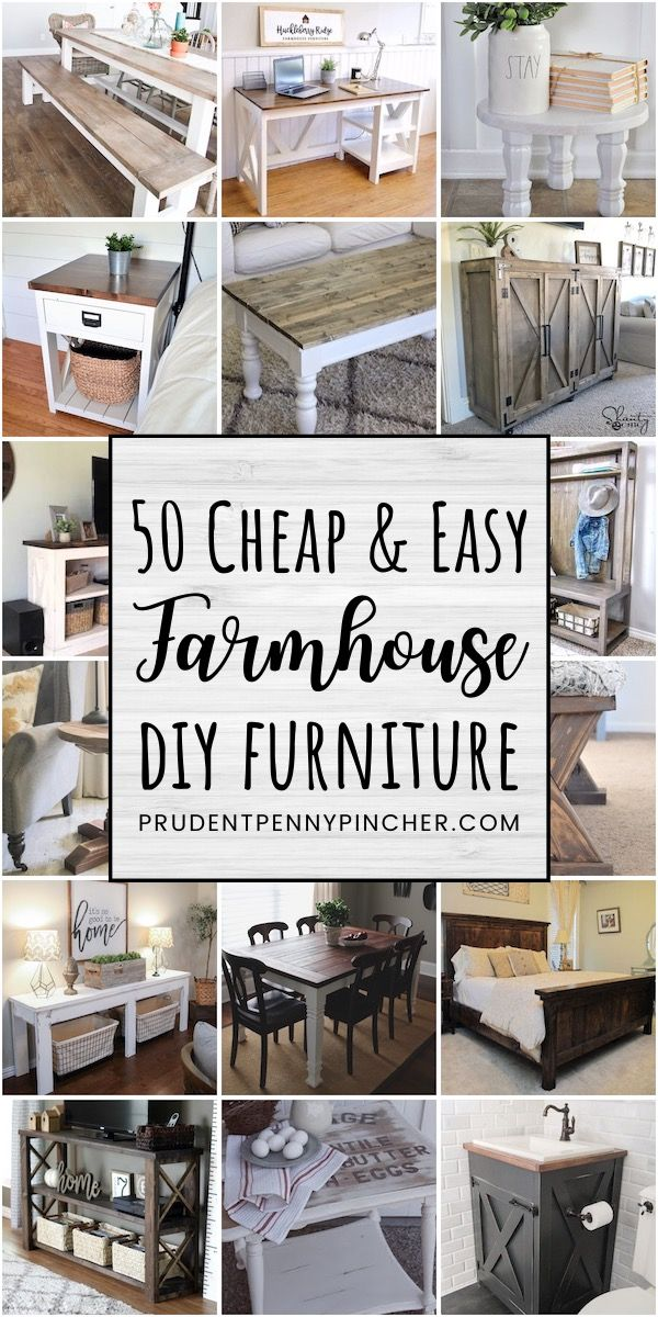 50 Cheap and Easy DIY Farmhouse Furniture Ideas