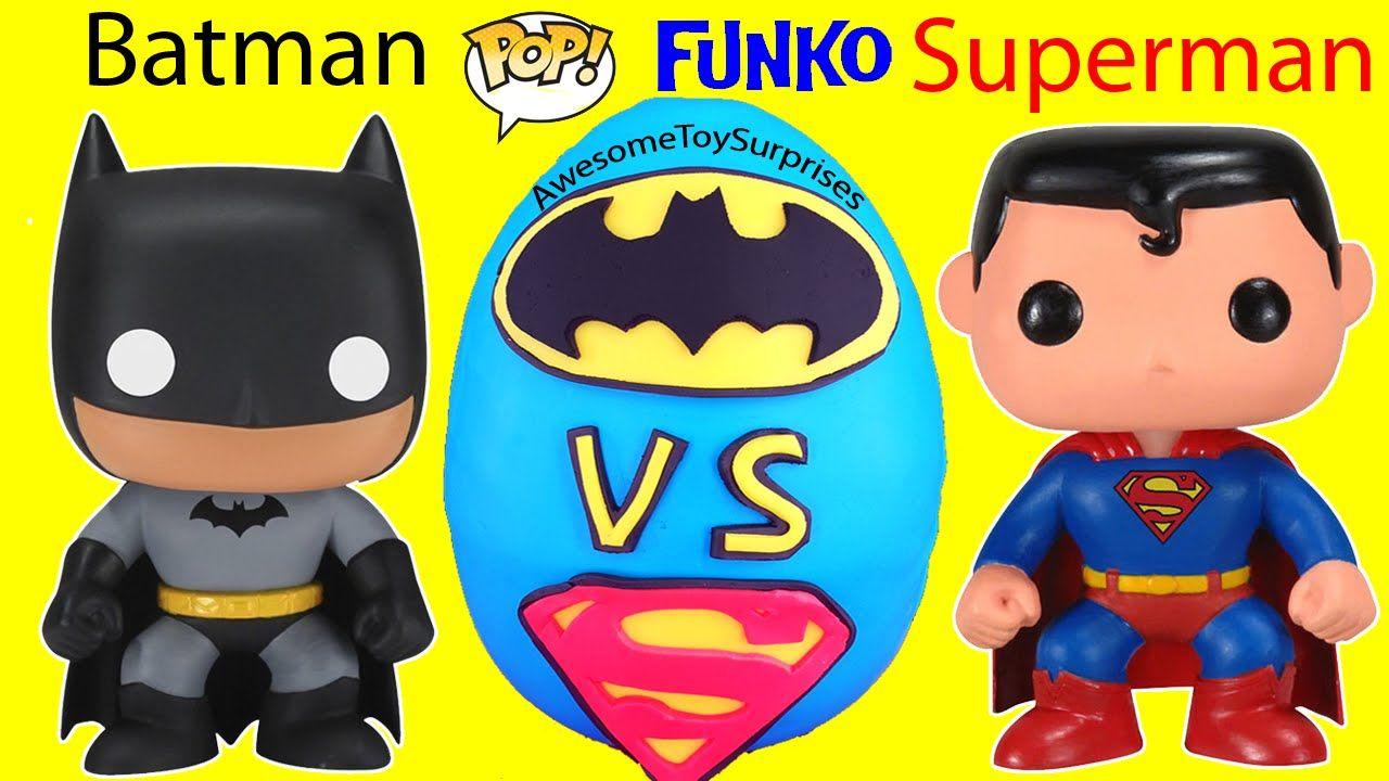 Batman Vs Superman Play Doh Surprise Egg And Batman Funko Pop