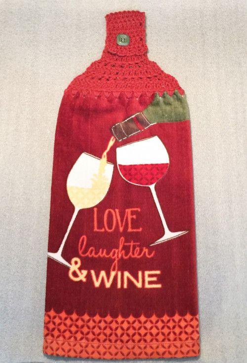 LOVE, LAUGHTER, WINE EX PLUSH DBL LAYER HANGING CROCHET TOWEL, KITCHEN via KITCHENCREATIONS
