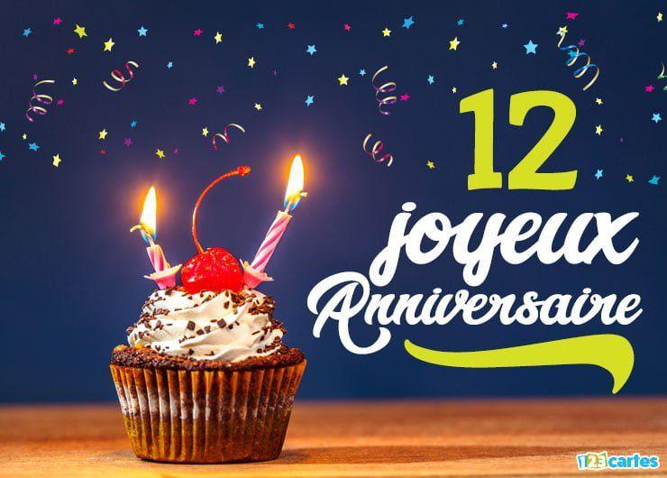 Cartes Anniversaire 12 Ans Gratuites A Telecharger Et Imprimer Ou A Envoyer Sur Facebo Carte Joyeux Anniversaire Carte Anniversaire Carte Anniversaire Gratuite