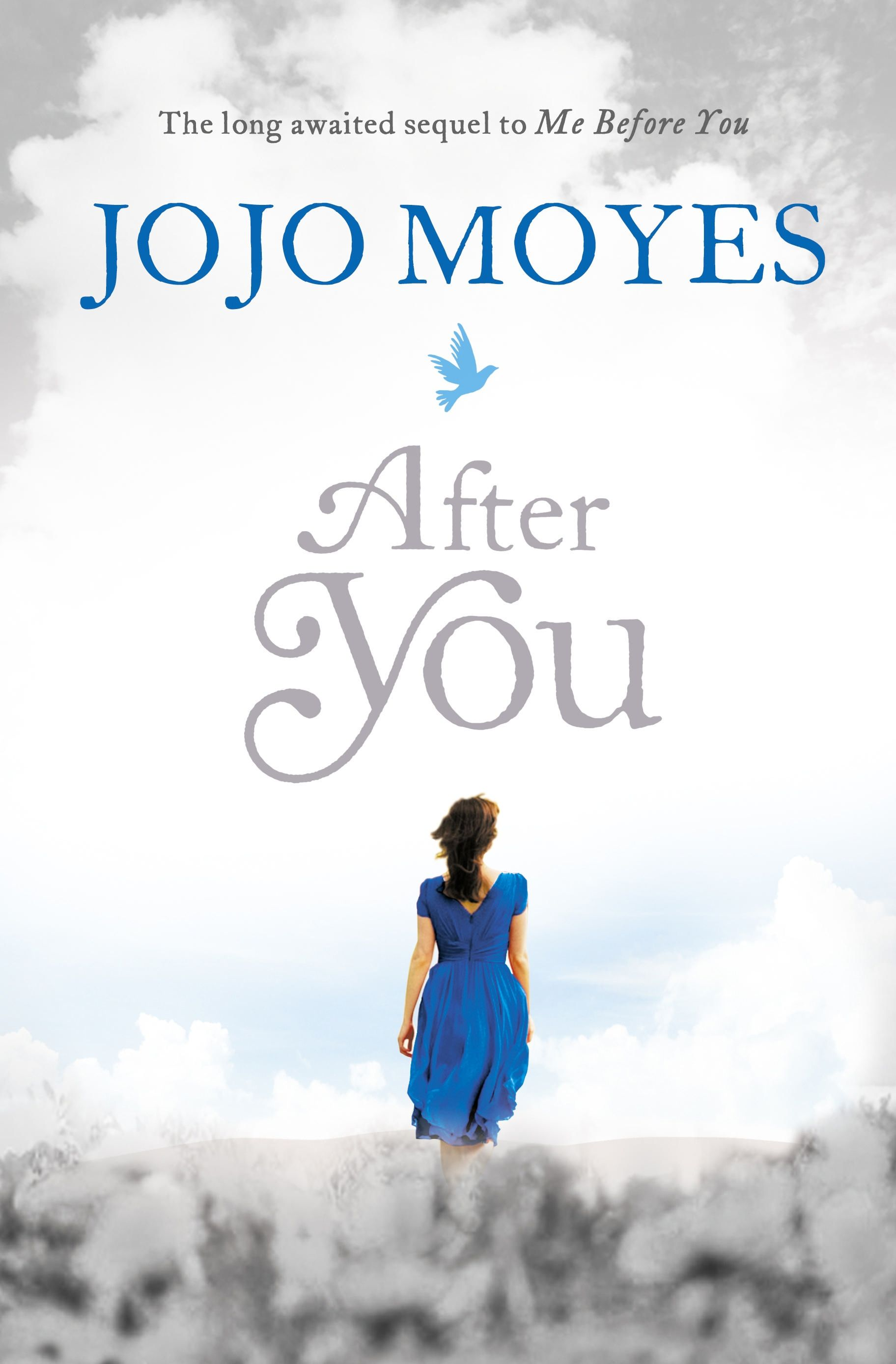 After You By Jojo Moyes  Sequel To Me Before You Want This For Xmas
